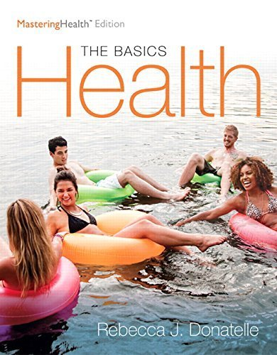 Health: The Basics, The MasteringHealth Edition (12th Edition) by Rebecca J. Donatelle (2016-01-18)