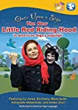 Once Upon a Sign: The New Little Red Riding Hood