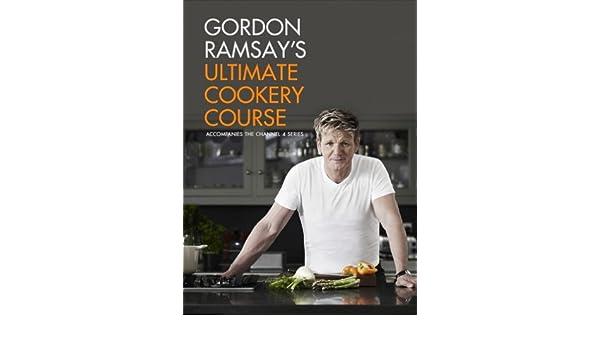 Gordon ramsays ultimate cookery course ebook gordon ramsay gordon ramsays ultimate cookery course ebook gordon ramsay amazon kindle store fandeluxe PDF