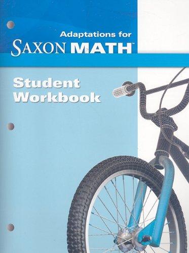 Saxon Math Intermediate 3: Student Adaptation Workbook Adaptation