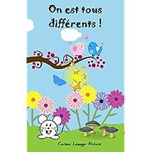 On est tous différents ! Un livre pour enfants sur la tolérance et la différence. (French Edition)