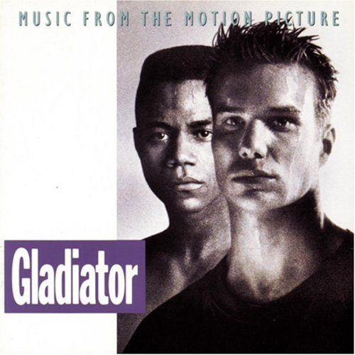 Gladiator: Music From The Motion Picture (1992 Film) (Pictures Of Gladiators)