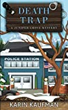 Death Trap (Juniper Grove Cozy Mystery) by  Karin Kaufman in stock, buy online here