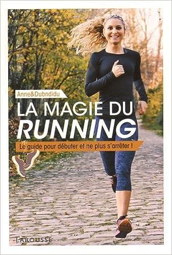 Téléchargement La magie du running epub, pdf