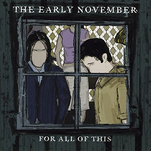 All We Ever Needed (The Early November All We Ever Needed)
