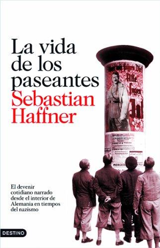 Descargar Libro La Vida De Los Paseantes Sebastian Haffner