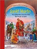Sankt Martin: Die schönsten Geschichten für Kinder erzählt