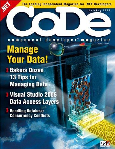 CODE Magazine - 2006 - Jul/Aug (Ad-Free!) (.NET, .NET 2.0, ADO.NET, Architecture, ASP.NET WebForms, CODE, CODE Magazine, Data, Design Patterns, DSL, Editorials, Microsoft, Book - Q Vb