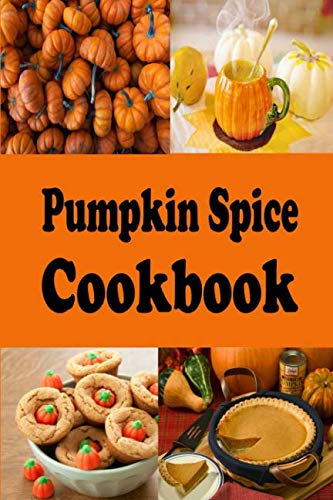 Pumpkin Spice Cookbook (Halloween Recipes) -