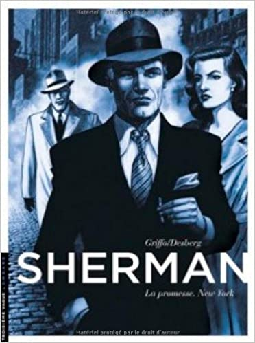 Sherman - Tome 1 - La Promesse. New York (French Edition)