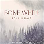 Bone White | Ronald Malfi
