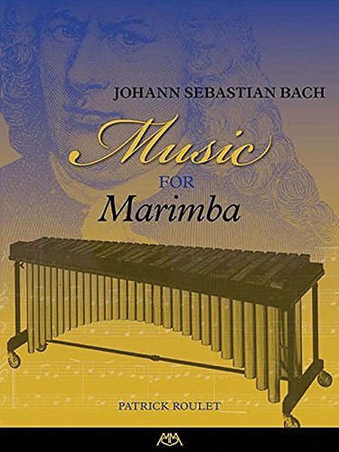 Johann Sebastian Bach - Music for Marimba