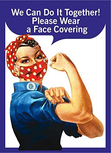 Wear a mask - Face Covering - 5x7 Sticker Sign - Help Prevent The Spread of Corona Virus - Fight The war on Covid 19 with Rosie The Riveter