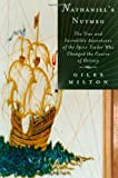 Nathaniel's Nutmeg, Giles Milton, 0374219362