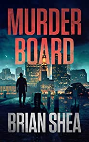 Murder Board (Boston Crime Thriller Book 1)