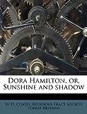 Dora Hamilton, or, Sunshine and Shadow, W. H. Coates, 1172852456
