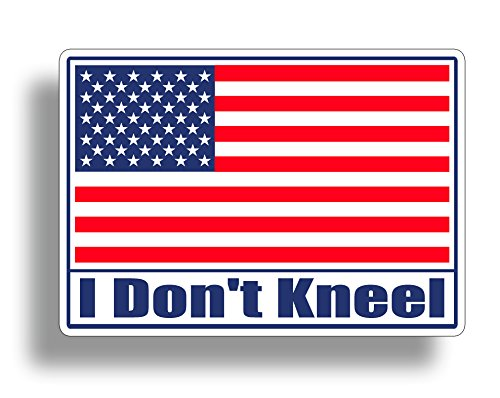I Dont Kneel USA Flag Sticker Decal American Military Car Truck Auto Automotive Graphic Bumper Window Honoring Soilders 215 DECALS I dont Kneel RWB