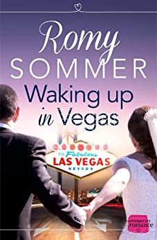 Waking up in Vegas: HarperImpulse Contemporary Romance by [Sommer, Romy]