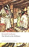 The Wind in the Willows, Kenneth Grahame, 0199556482