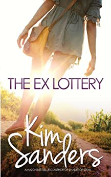The Ex Lottery by [Sanders, Kim]