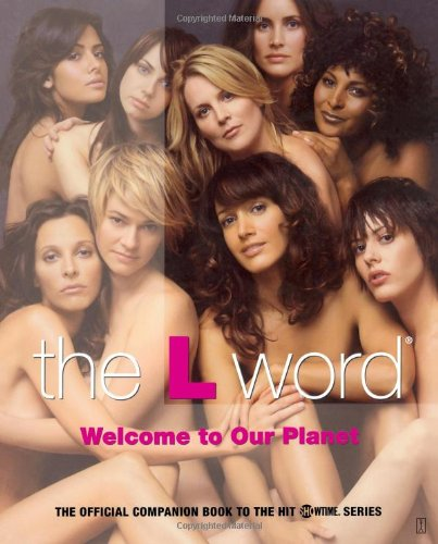 The L Word: Welcome to Our Planet by Touchstone