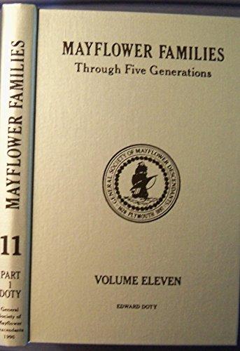Mayflower Families Through Five Generations  Vol  11  Pt  1  Edward Doty Through Edward2 And John2