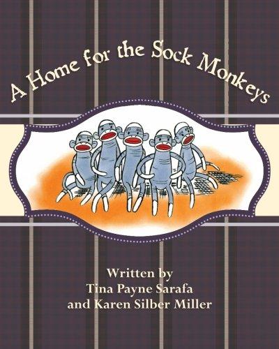 A Home for the Sock Monkeys (Super Sock Monkey)