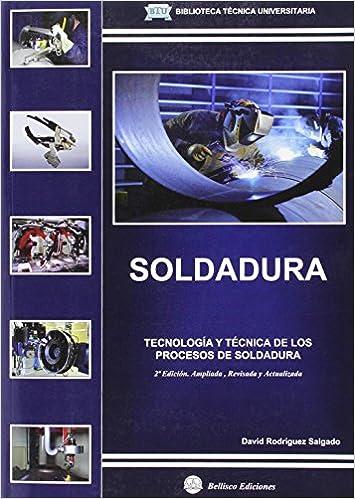SOLDADURA. TECNOLOGIA Y TECNICA DE LOS PROCESOS DE SOL (Spanish) Paperback – January 1, 1900