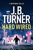 img - for Hard Wired (A Jon Reznick Thriller) book / textbook / text book