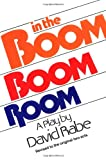 In the Boom Boom Room: Revised to the Original
