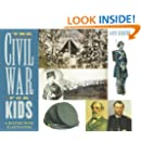 The Civil War for Kids: A History with 21 Activities (For Kids series)