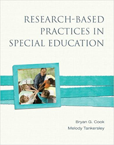 Special Education Best Practices And >> Research Based Practices In Special Education Bryan G Cook