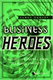 Business Heroes, Sandy Dunlop, 1900961369