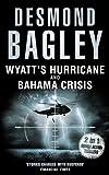 Wyatt's Hurricane; Bahama Crisis, Desmond Bagley, 0007304781
