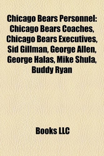 Chicago Bears Personnel: Chicago Bears Coaches, Chicago Bears ...