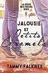 La série des frères Reed, tome 4 : Jalousie et Petits Caramels par Falkner