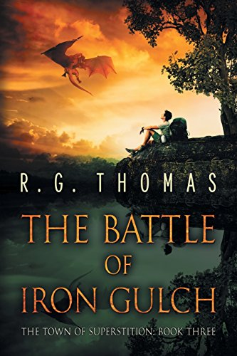 The Battle of Iron Gulch (The Town of Superstition) PDF