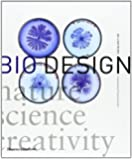 Bio Design: Nature Science Creativity