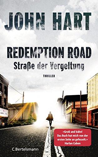 Redemption Road - Straße der Vergeltung: Thriller (German Edition) by [Hart, John]