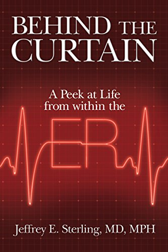Behind the Curtain: A Peek at Life from within the ER - http://medicalbooks.filipinodoctors.org