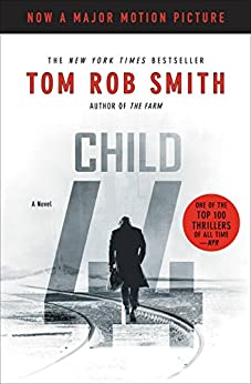 Child 44 (The Child 44 Trilogy Book 1) by [Smith, Tom Rob]