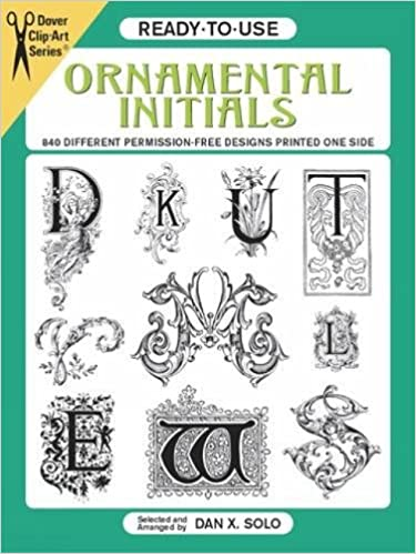 ready to use ornamental initials 840 different copyright free designs printed one side dover clip art ready to use