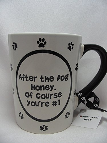tumbleweed-after-the-dog-honey-of-course-youre-1-coffee-mug