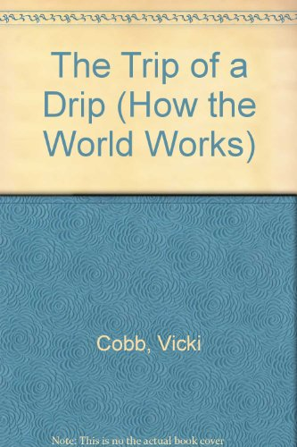 The Trip of a Drip (How the World (Usa Brown Drip)