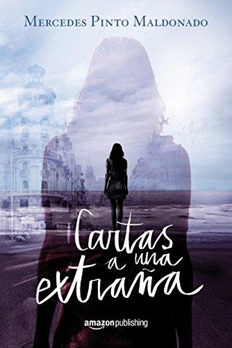 Cartas a una extraña (Cartas y mensajes nº 1) (Spanish Edition)