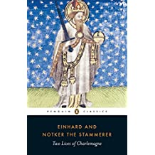 Two Lives of Charlemagne (Penguin Classics)