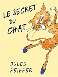 Le secret du chat par Jules Feiffer