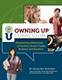 Owning up Curriculum (book and CD Rom), Rosalind Wiseman, 0878226095
