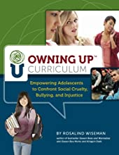 Owning Up Curriculum: Empowering Adolescents to Confront Social Cruelty, Bullying, and Injustice (Book and CD-rom)