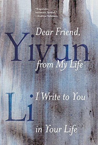 Dear Friend, from My Life I Write to You in Your Life cover